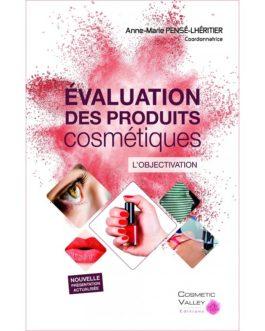 Evaluation des produits cosmétiques – L'objectivation