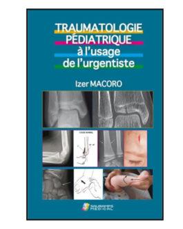 Traumatologie pédiatrique à l'usage de l'urgentiste
