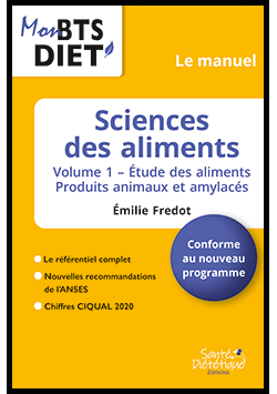 SCIENCES DES ALIMENTS – LE MANUEL – Vol 1