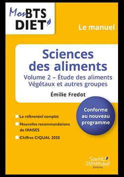 SCIENCES DES ALIMENTS – LE MANUEL – Vol 2